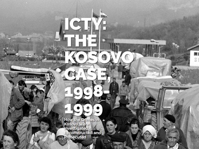 ICTY: THE KOSOVO CASE, 1998-1999